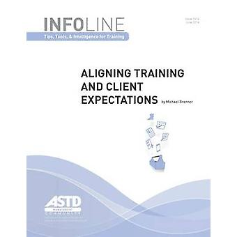 Aligning Training and Client Expectations by Michael Brenner - 978156