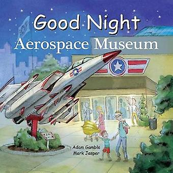 Good Night Aerospace Museum by Good Night Aerospace Museum - 97816021
