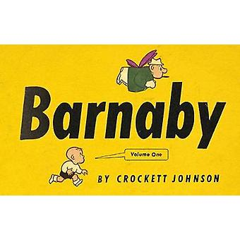 Barnaby - Volume 1 by Daniel Clowes - Crockett Johnson - Eric Reynolds