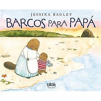 Barcos Para Papa by Jessixa Bagley - 9788416075966 Book