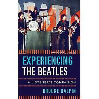 Oplever the Beatles - en lytterens følgesvend af Brooke Halpin - 9