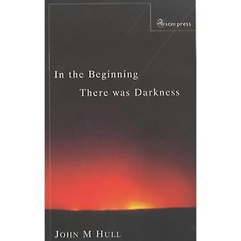 I början fanns det mörker - en Blind persons konversationer w