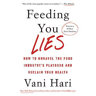 Feeding You Lies 9781401954543