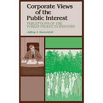 Corporate synspunkter af den almene interesse opfattelser af skoven produkter industrien af Sonnenfeld & Jeffrey A.