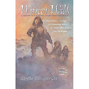 The Winter Walk: A Century Old Survival Story from the Arctic