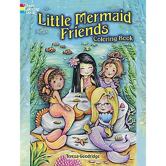 Little Mermaid Friends Coloring Book by Goodridge & Teresa