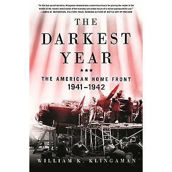 Darkest Year by William K Klingaman