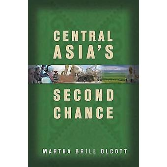 Central Asias Second Chance by Martha Brill Olcott