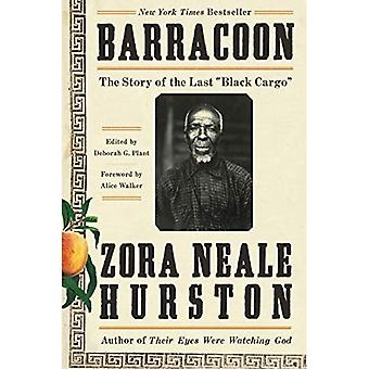 Barracoon: The Story of the Last \