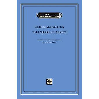 The Greek Classics by Aldus Manutius
