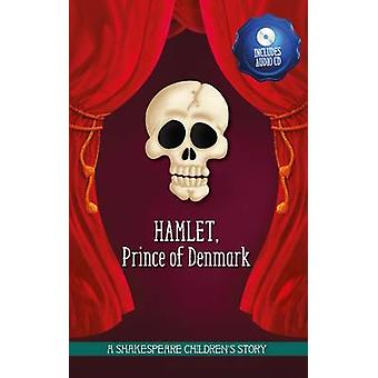 Hamlet Prince of Denmark by Macaw Books
