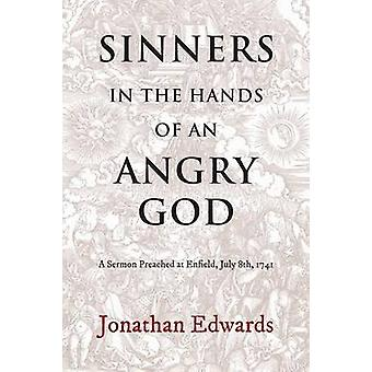Sinners in the Hands of an Angry God by Smolinski & Reiner