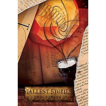 Tallest Stories Paperback by Hughes & Rhys