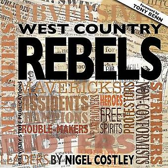 West Country Rebels by Costley & Nigel