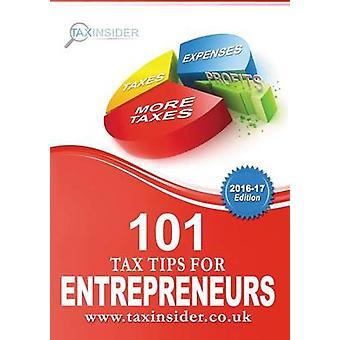 101 Tax Tips For Entrepreneurs by Bradford & Sarah