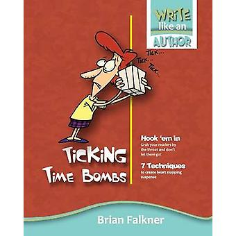 Ticking Time Bombs by Falkner & Brian