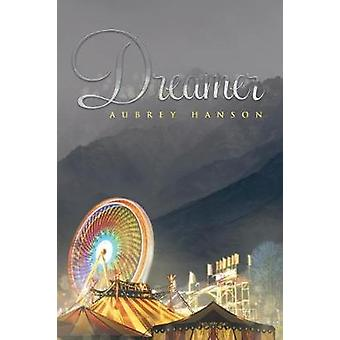 Dreamer by Hanson & Aubrey