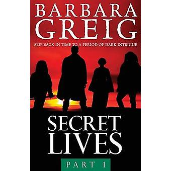 Secret Lives Part 1 by Greig & Barbara
