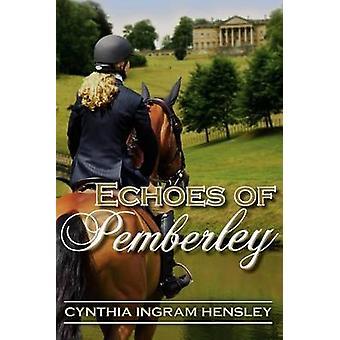 Echoes of Pemberley by Hensley & Cynthia Ingram