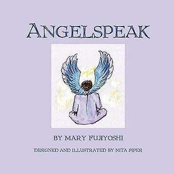 ANGELSPEAK by Fujiyoshi & Mary