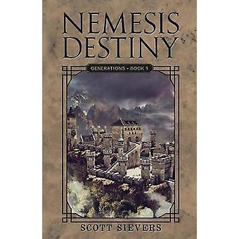 Nemesis Destiny Generations by Sievers & Scott