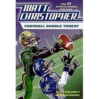 Football Double Threat by Christopher & Matt
