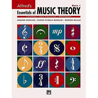 Essentials of Music Theory by Andrew Surmani & Karen Farnum Surmani & Morton Manus