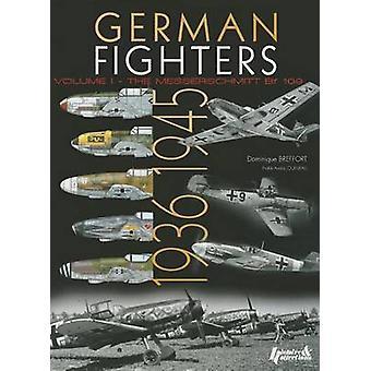 German Fighters Vol. 1 - 1936-1945 by Dominique Breffort - 97823525033