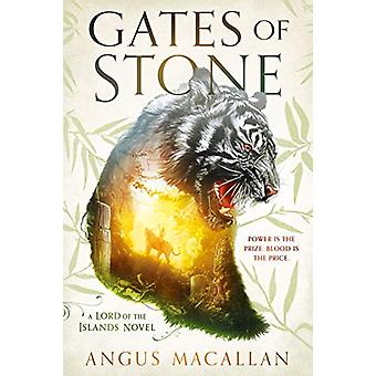 Gates Of Stone - A Lord of the Islands Novel #1 by Angus Macallan - 97