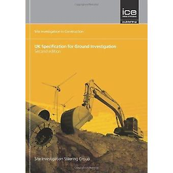 UK Specification for Ground Investigation - (Site Investigation in Con