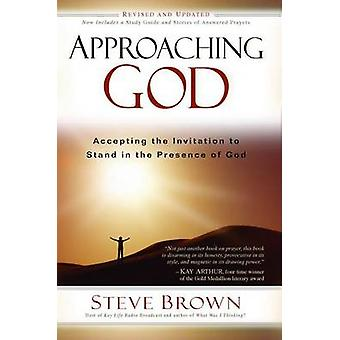 Approaching God - Accepting the Invitation to Stand in the Presence of