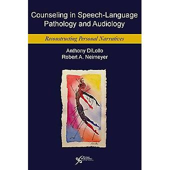 Counseling in Speech-Language Pathology and Audiology - Reconstructing