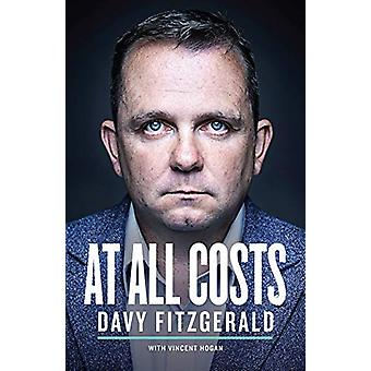 At All Costs by Davy Fitzgerald - 9780717179602 Book