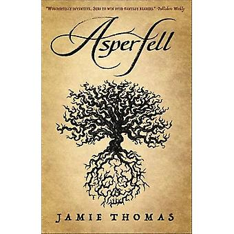 Asperfell by Jamie Thomas