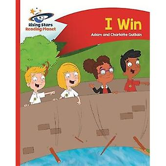 Reading Planet  I Win  Red A Comet Street Kids by Adam Guillain & Charlotte Guillain