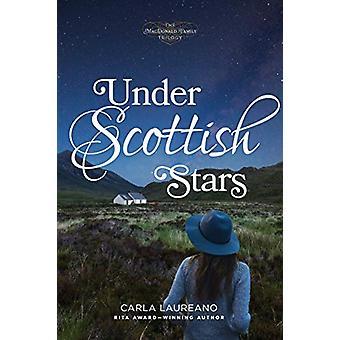 Under Scottish Stars by Carla Laureano - 9781496426291 Book