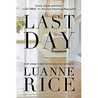 Last Day by Rice & Luanne