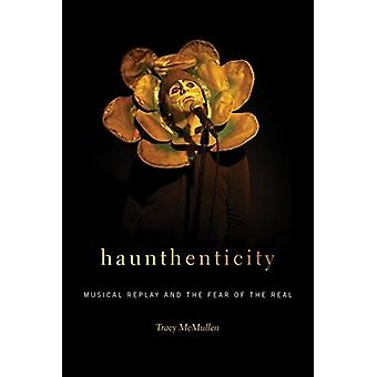 Haunthenticity by McMullen & Tracy