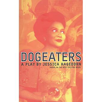 Dogeaters by Hagedorn & Jessica