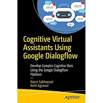 Kognitive virtuelle Assistenten mit Google Dialogflow