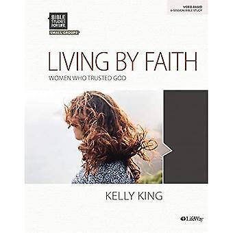 Bibelstudier for livet: Leve af tro - Bibelstudiebog