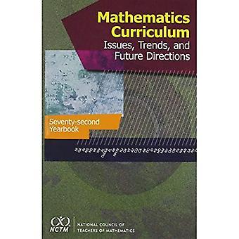 Wiskunde Curriculum: Kwesties, Trends, en Future Direction, 72e Jaarboek (2010)