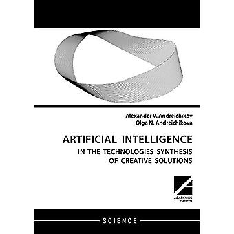 Artificial Intelligence - AI in the Technologies Synthesis of Creative