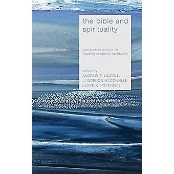 The Bible and Spirituality by Dr Andrew T Lincoln - 9781498216319 Book