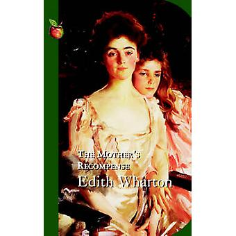The Mother's Recompense by Edith Wharton - 9781844083619 Book