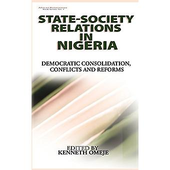 State- Society Relations in Nigeria - Democratic Consolidation - Confl