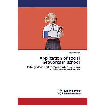 Application of Social Networks in School by Balint Vladimir - 9783659