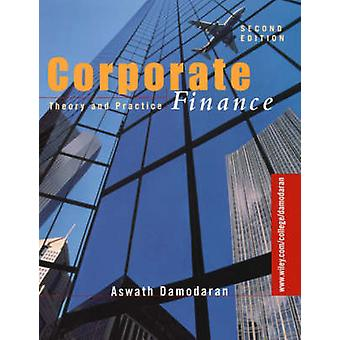 Corporate Finance  Theory and Practice by Aswath Damodaran
