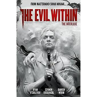 The Evil Within Volume 2 The Interlude