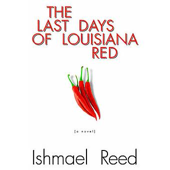 The Last Days of Louisiana Red by Ishmael Reed